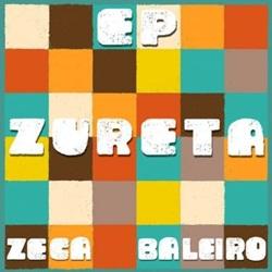 Zeca Baleiro – Zureta (2018) CD Completo