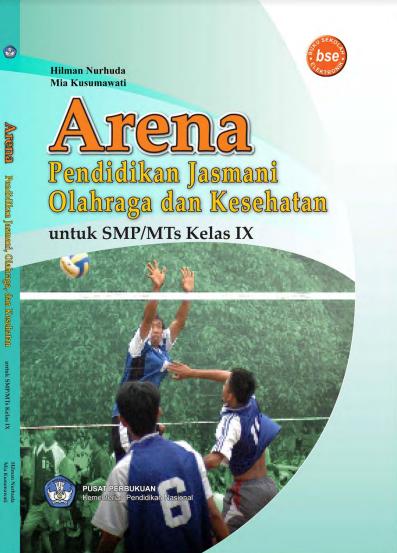 Download Buku Siswa KTSP SMP dan MTs Kelas 9 Arena Pendidikan Jasmani Olahraga dan Kesehatan