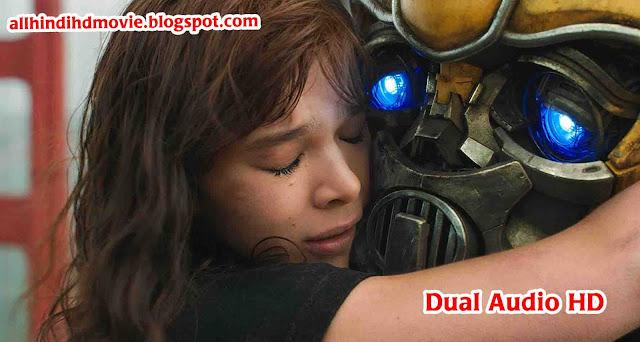 Bumblebee 2018 Dual Audio HD Download