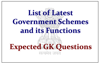 Latest Government Schemes and Its Functions 2014-15