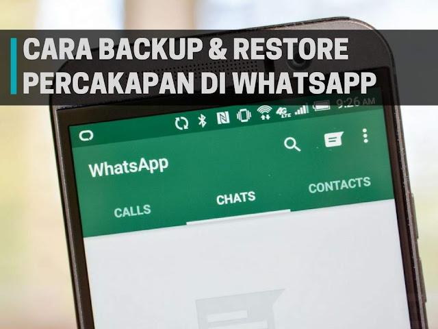 Cara Backup dan Restore Percakapan di Whatsapp Mudah