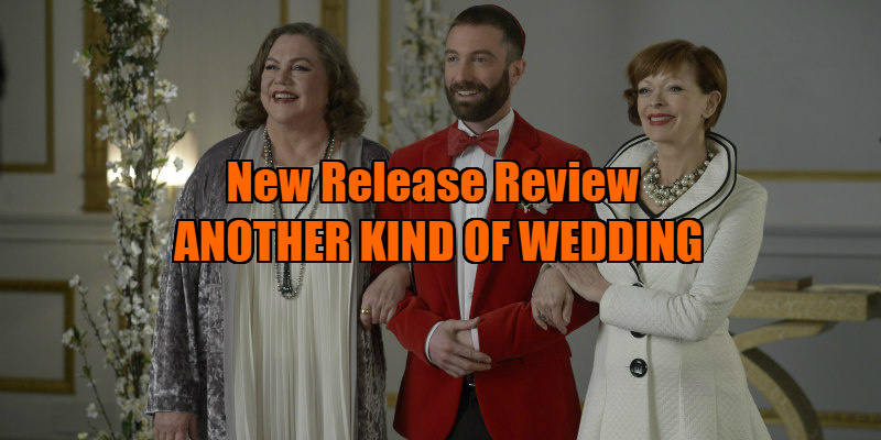 ANOTHER KIND OF WEDDING review