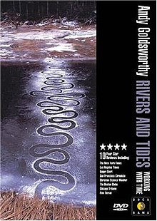 Andy Goldsworthy's Rivers and Tides (2001)