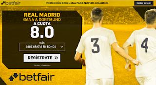 betfair supercuota 8 victoria de Real Madrid a Dortmund champions 26 Septiembre