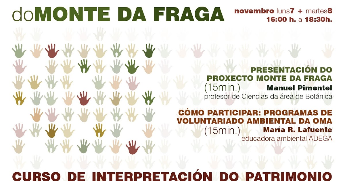 Proxectos de voluntariado ambiental no monte da fraga for Oficina medio ambiente