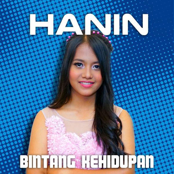 Hanin Dhiya - Bintang Kehidupan