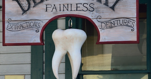 It's the dentist's fault....