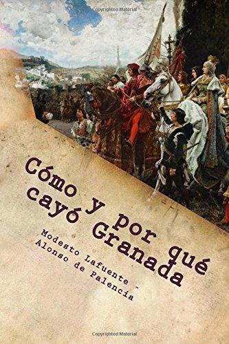 Como y por qué cayó Granada