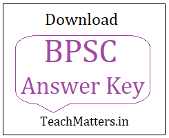image : Download BPSC Answer Key 2021 @ TeachMatters