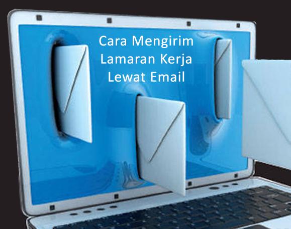 Melamar Kerja Via Email Ini Tips Jitu Nya