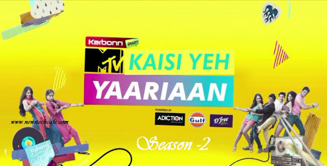 MTV 'Kaisi Yeh Yaariyan' Season-2 Upcoming Tv Serial Story |Starcast |Videos |Telecast | Promo |Pics|Timing