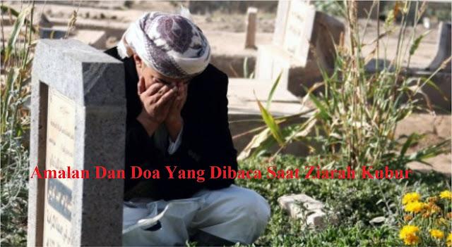 Doa yang Dibaca Saat Ziarah ke Makam