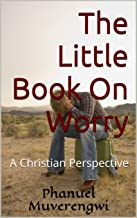 The Little Book on Worry
