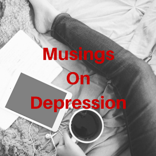 Musings on Depression