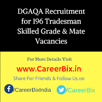 DGAQA Recruitment for 196 Tradesman Skilled Grade & Mate Vacancies
