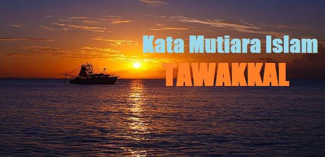 kata mutiara islam tentang tawakkal