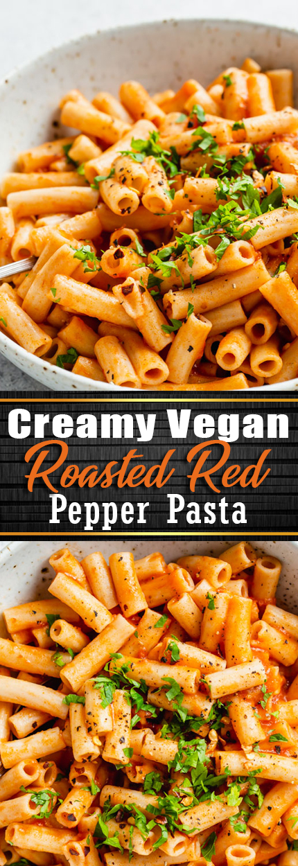 CREAMY VEGAN ROASTED RED PEPPER PASTA