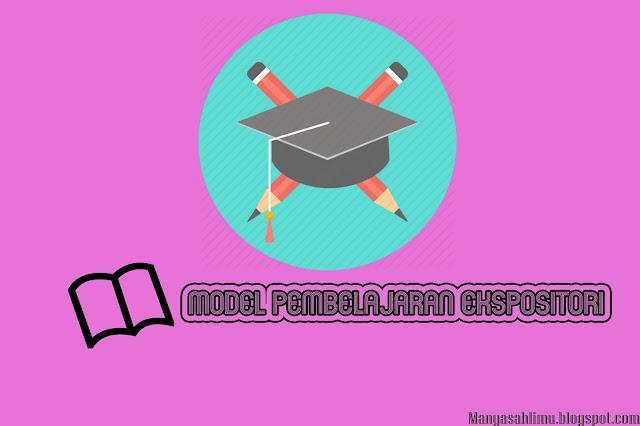 Model Pembelajaran Ekspositori