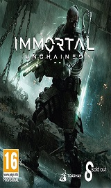 Immortal Unchained v1.10 + 3 DLCs