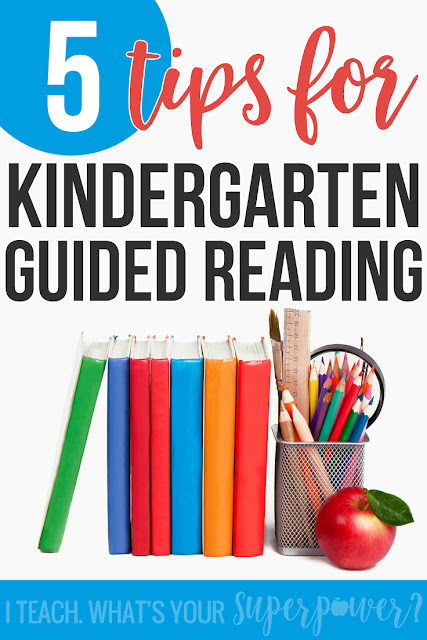 Can't decide if #3 or #5 is my favorite.  5 tips for guided reading in kindergarten.