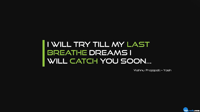 dreams i will catch you soon quotes