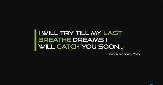 Writer, Inspiring The World: Dreams i will catch you soon