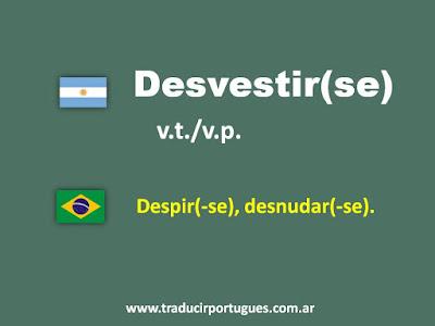 desvestirse, desnudar, despir, despido, español, portugués