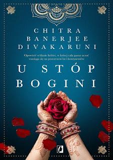 """""""U stóp bogini"""" Chitra Banerjee Divakaruni"""