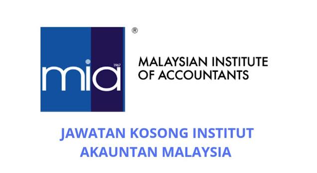 Jawatan Kosong Institut Akauntan Malaysia 2021 (MIA)