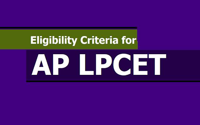 Eligibility Criteria for AP LPCET