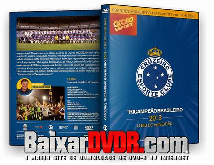 Cruzeiro Tricampeão Brasileiro (2013) DVD-R