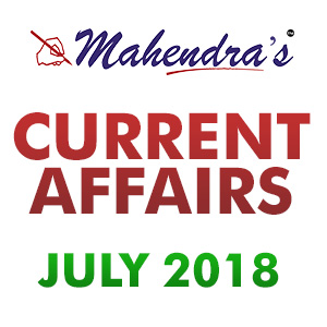 Current Affairs- 21 July 2018