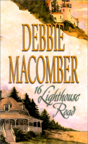 16 Lighthouse Road (Cedar Cove, Book 1) by Debbie Macomber