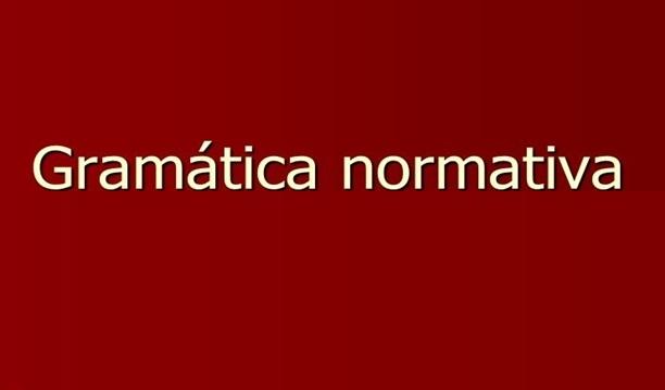 O que é Gramática Normativa