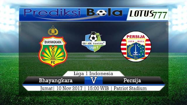 Lotus777.com Prediksi Bola Jalan Terpercaya Liga 1 Indonesia Bhayangkara Vs Persija 10 November 2017