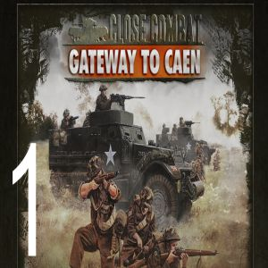 Download Close Combat Gateway to Caen Game For PC