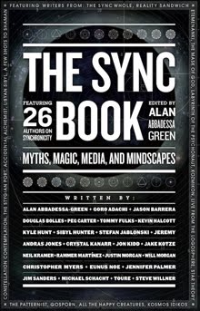 The Sync Book: 26 Authors on Synchronicity