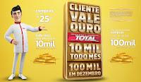 Promoção Drogaria Total 'Cliente vale Ouro' drogariatotal.com.br/promocao