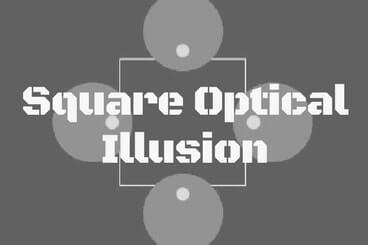 Square Optical Illusion