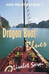 DRAGON BOAT BLUES<br>Lisabet Sarai