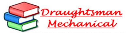 Draughtsman Mechanical - Learn Mechanical Engineering In Hindi