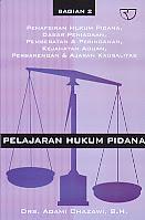 AJIBAYUSTORE  Judul Buku : Bagian 2 Pelajaran Hukum Pidana