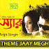 THEME JAAY MEGH Lyrics - C/O Sir | Arijit Singh