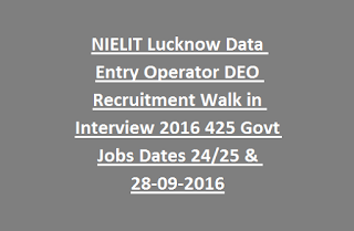 NIELIT Lucknow Data Entry Operator DEO Recruitment Walk in Interview 2016 425 Govt Jobs