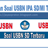 Download Latihan Soal USBN IPA SD/MI 2019/2020