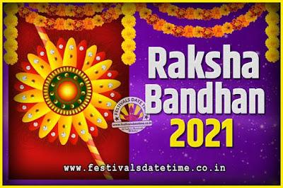 2021 Raksha Bandhan Date and Time, 2021 Raksha Bandhan Calendar
