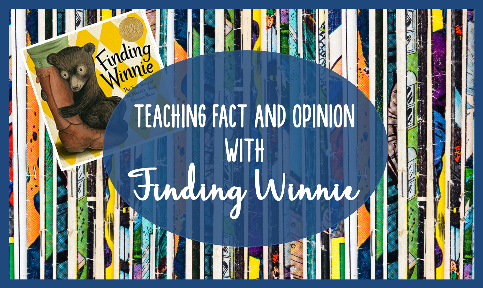 Teaching Fact and Opinion with Finding Winnie | Comprehension Connection
