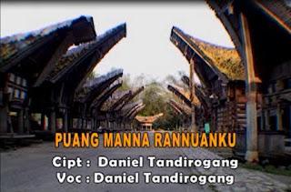 Download Lagu Toraja Puang Manna Rannuanku (Daniel Tandirogang)
