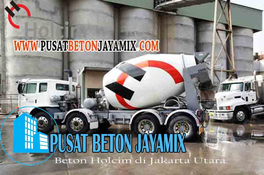 HARGA BETON HOLCIM JAKARTA UTARA PER KUBIK & PER MOBIL MOLEN TERBARU 2020