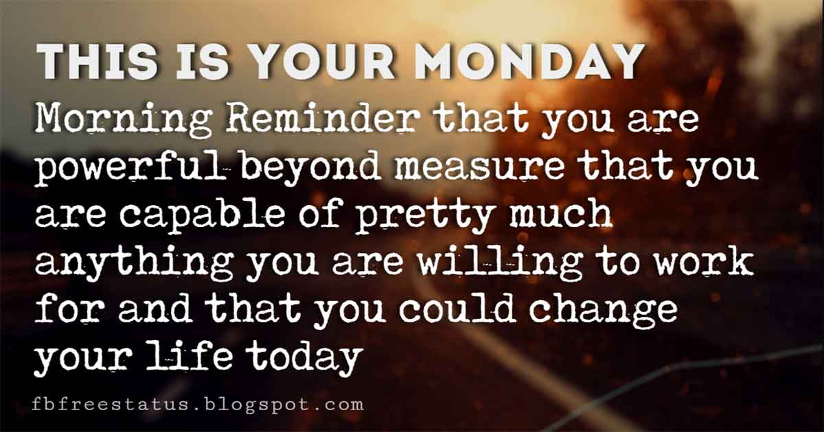 Motivational Monday Quotes to be Happy on Monday